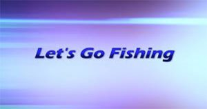 Let's go Fishing – Let's Cast DVD Promo 2
